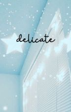 delicate || kaylor by taylorsdaisy