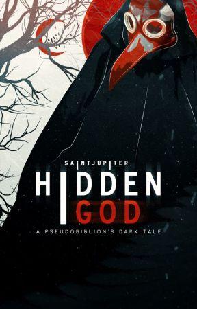 Hidden God - A pseudobiblion's dark Tale (ANTEPRIMA) by Saintjupiter
