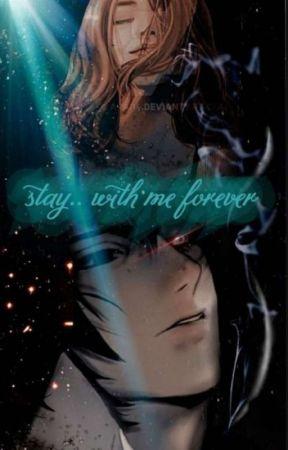 أبقى معي إلى الأبد  by -_Zekes_-