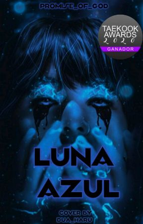 Luna Azul [Taekook ] by Promise_of_God