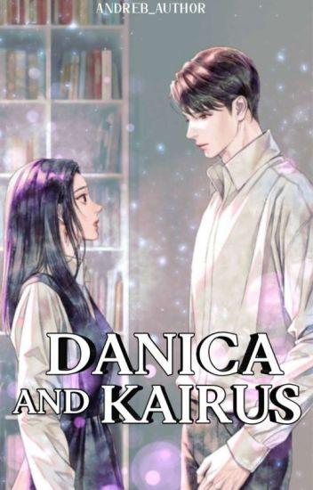 """""""Danica And Kairus"""""""