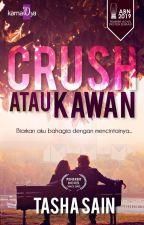 CRUSH ATAU KAWAN by karnadyapublishing
