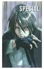 Special (Sasuke Uchiha)  by Tearsonlyknow