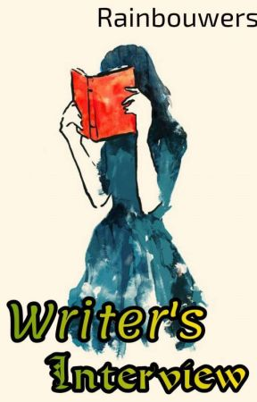 Writers Interview by Rainbowusers