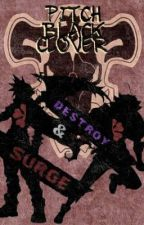 ♧Pitch Black Clover♧ [Black Clover X Male Reader] by King_Kado131