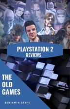 The Old Games (Playstation 2 Reviews) by Stahlist