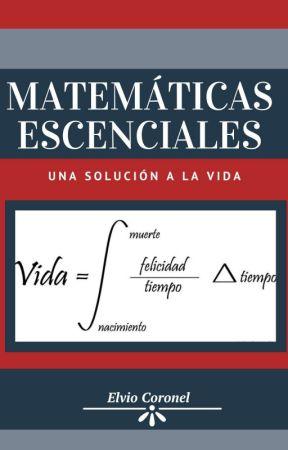 Matemáticas Esenciales I y II by Coronel_99