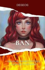 ♡[Deseos]♡ Ban (Nanatsu No Tazai) by Elesop128
