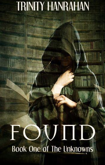 Found (The Unknowns, #1)