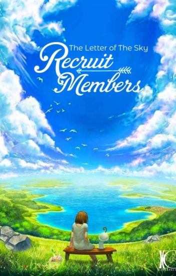 Recruit Members || The Letter of The Sky [ Closed ]
