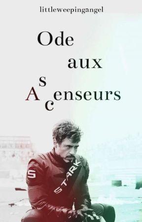 (Tony/ Terminée) Ode Aux Ascenseurs  by LittleWeepingAngel