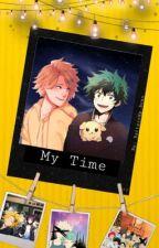 My Time (KamiDeku) by Bxttxrcxp_Bean