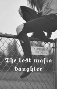The lost mafia daughter cover