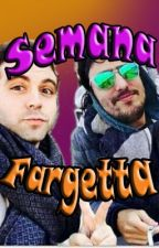 Semana Fargetta (Fargan x Vegetta) by SilvanaKHito