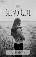 The Blind Girl by Sarah12000976