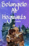 Defending and teaching Hogwarts (Solangelo) cover