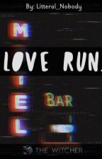 Love Run by litteral_nobody