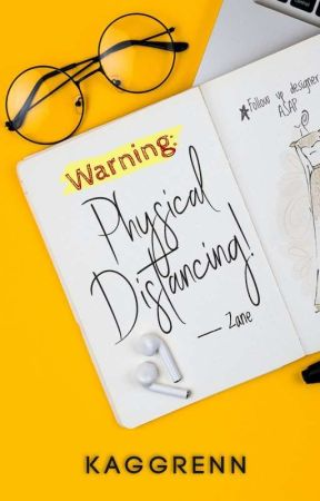 Warning: Physical Distancing! [COMPLETED] by Kaggrenn