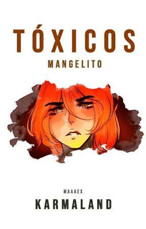 TÓXICOS - Karmaland by Maaaex
