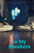 After You in My Sneakers by thebacktrack_ed