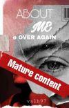 About Me e Sequel    Mature Content cover
