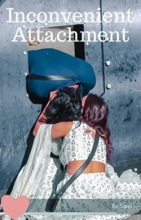Inconvenient Attachment - Sidnaaz  by SanaChaudhri