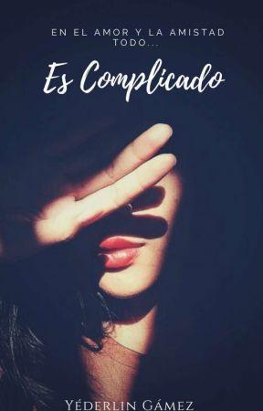 Es Complicado by Yedergamez
