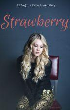 Strawberry // Magnus bane by RA2964