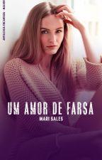 Um Amor de Farsa (Degustação) by mari_sales