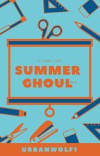 Summer Ghoul: Tales From Lovecraft Middle School #5 by Vyxxxen