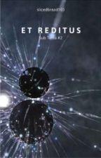 Sub Terra: Et Reditus by slicedbread103