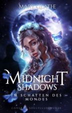 Midnightshadows - Im Schatten des Mondes von maryglathe