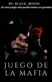 Juego de la mafia © [J.D.L.M #3] cover
