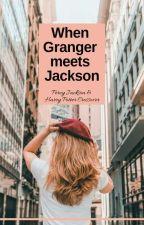 When Granger meets Jackson by WordWiz777