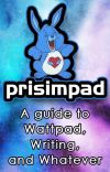 Prisimpad: A Guide to Wattpad, Writing, and Whatever cover