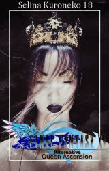 Final fantasy XV Alternative Queen Ascension (english version) by Selinakuroneko18