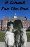 A School For the Bad cover