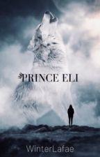 Prince Eli ✔️ by WinterLafae