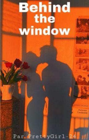 Behind the window  by PrettyGirl-24