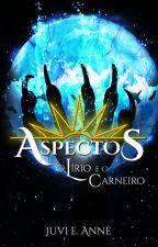 ASPECTOS: O Lírio e o Carneiro (COMPLETO NA AMAZON E LOJA UICLAP) by MaeDoVankar