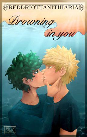 Drowning in You by ReddRiotTanithiaria