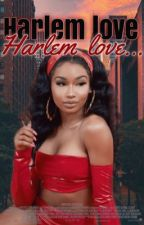 Harlem Love | Dave East book by lifeofanurbanwriter