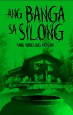 Ang Banga sa Silong ni GYJones