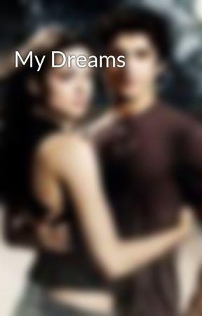 My Dreams by LeandraNightshade