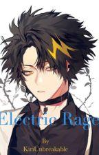 Electric Rage by KiriUnbreakable