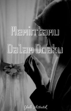 Memintamu Dalam Doaku by yuliii222