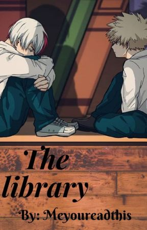 The library (Todobaku) by meyoureadthis