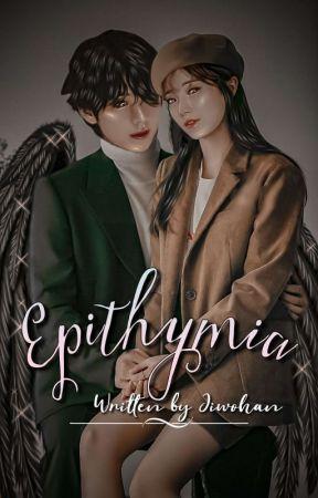 Epithymia ✓  by Jiwohan