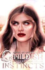 childish instinct ↠ s.u & e.y by -goddesstier