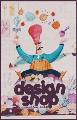 Đọc truyện [ĐÓNG]「Lunch」Design Shop